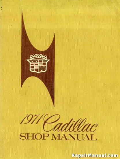 1971 Cadillac Workshop Manual