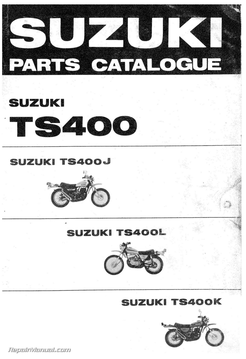 1972 1973 1974 suzuki ts400j l k motorcycle parts manual rh repairmanual com Suzuki Motorcycles Parts Batteries Suzuki Motorcycle Parts Online Catalog