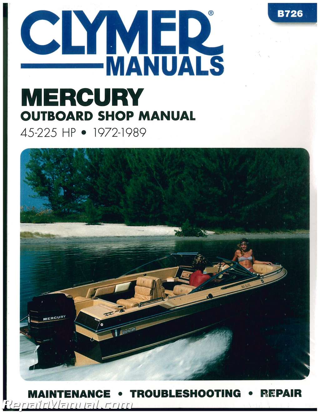 1972 1989 mercury 45 225 hp clymer outboard boat engine for Boat motor repair manuals