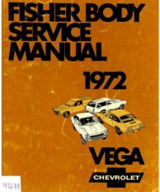 Vega Chevrolet Service Manual 1972 Fisher Body