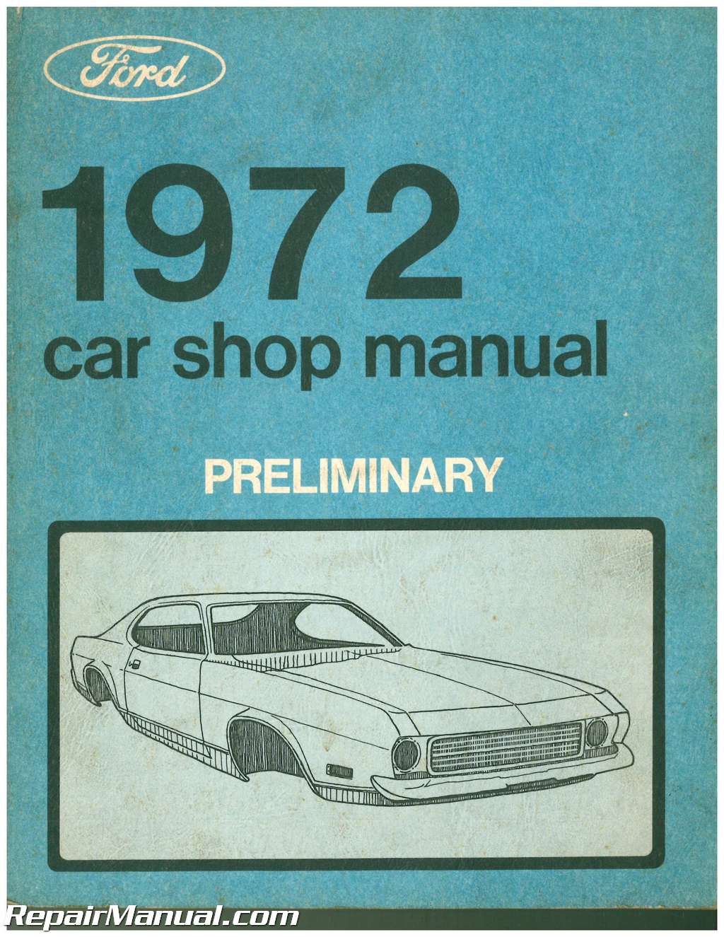 Ford Car Shop Manual Preliminary
