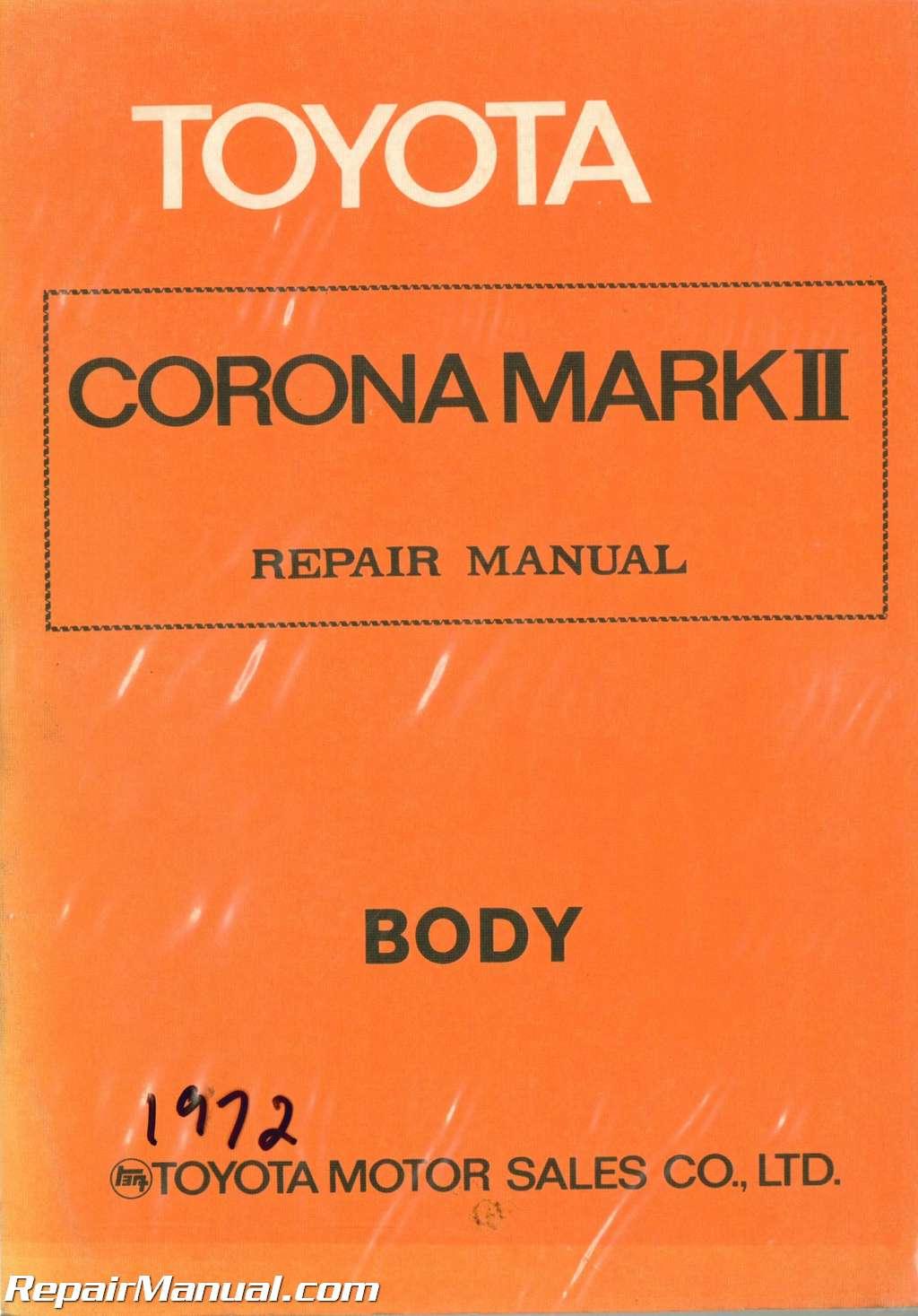 Used 1972 Toyota Corona Mark Ii Body Group Repair Manual