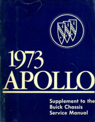 Used 1973 Buick Apollo Chassis Service Manual Supplement
