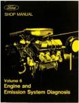 1973 Ford Shop Manual Volume 6 Engine Emissions reprint
