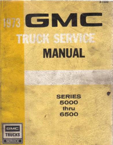 GMC Truck Service Manual 1973 Used