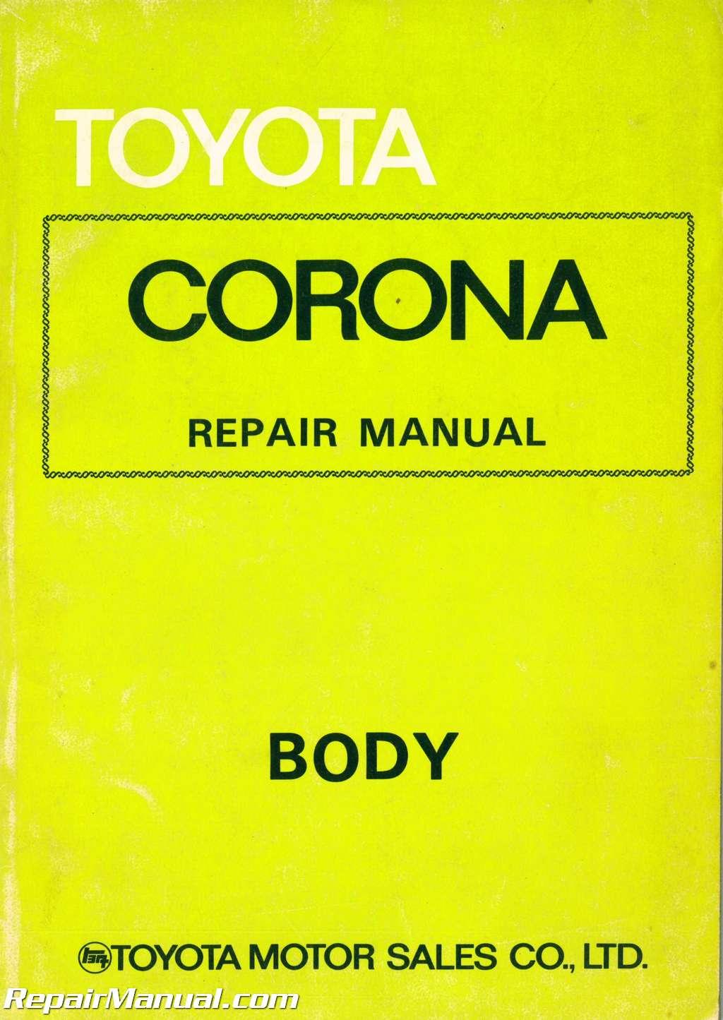 used 1973 toyota corona body group repair manual rh repairmanual com Toyota Corona 1990 toyota corolla 1986 service manual