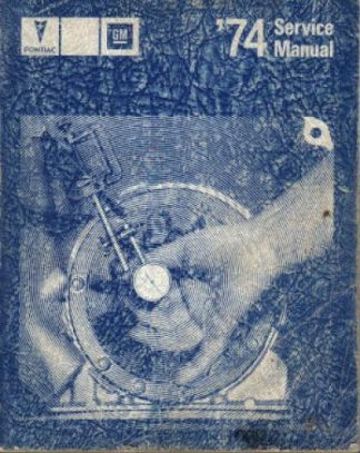 Official 1974 Pontiac Service Manual