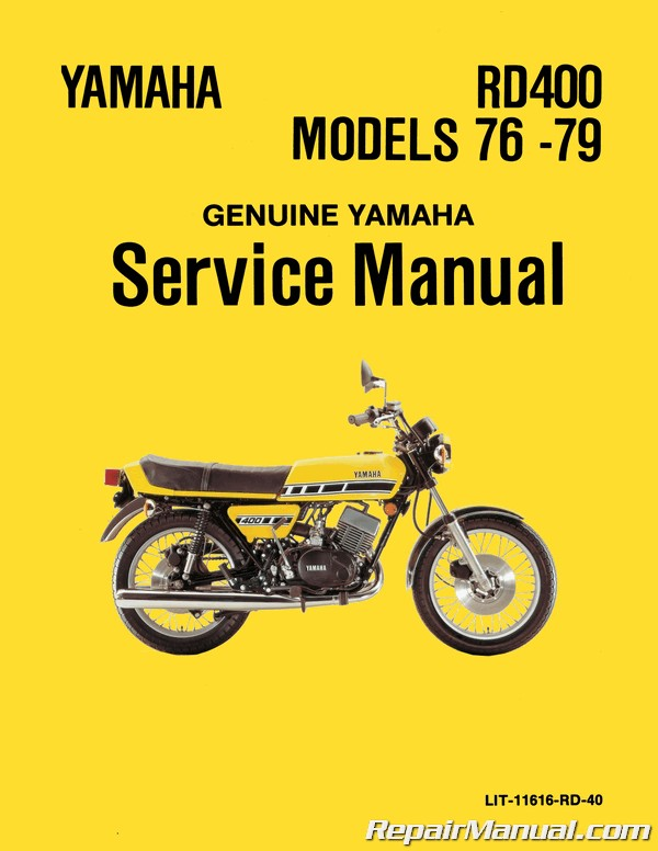 1976-1979 Yamaha RD400 Two Stroke Motorcycle Service Manual