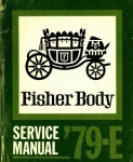 E Fisher Body Service Manual 1979 Used