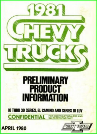 Chevy Trucks Preliminary Product Information 10 thru 30 series El Camino and Series 10 Luv Manual 1981 Used