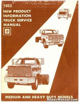 1983 GMC Medium Heavy Duty Truck New Product Information Service Manual