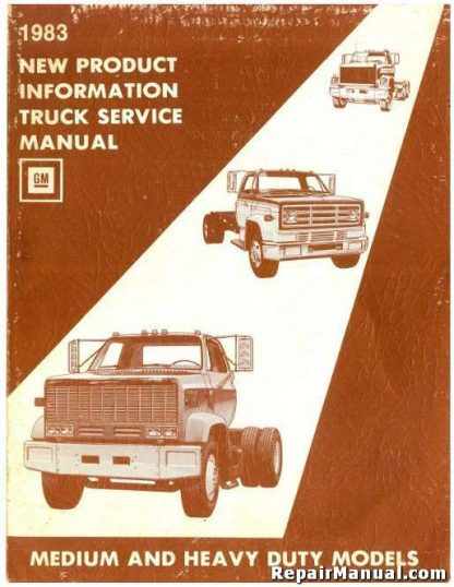 1983 GMC Medium Heavy Duty Truck New Product Information Service Manual