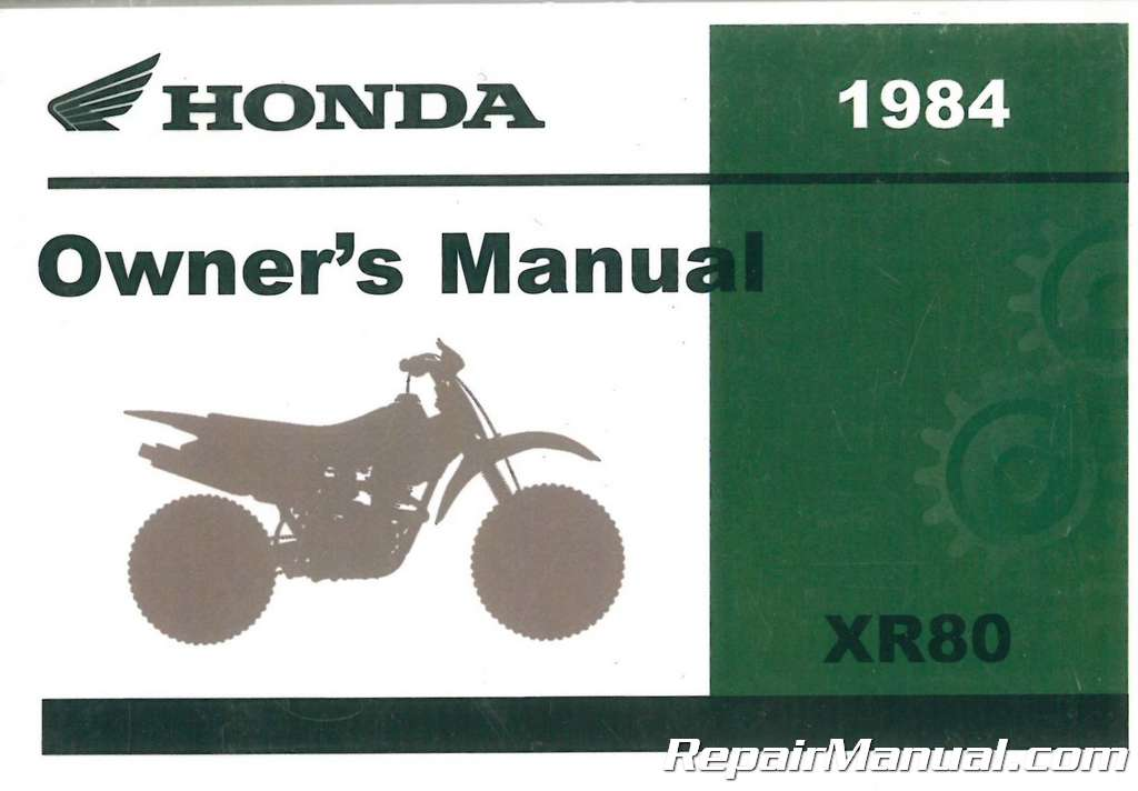 1984 honda xr80 motorcycle owners manual rh repairmanual com Honda CR-V Owners Manual 917.288700 Craftsman Owner S Manual