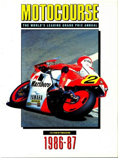 1986-1987 Motocourse The Worlds Leading Grand Prix And Superbike Annual