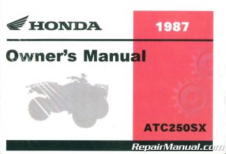 1987 Honda TRX250X FourTrax 250X ATV Owners Manual