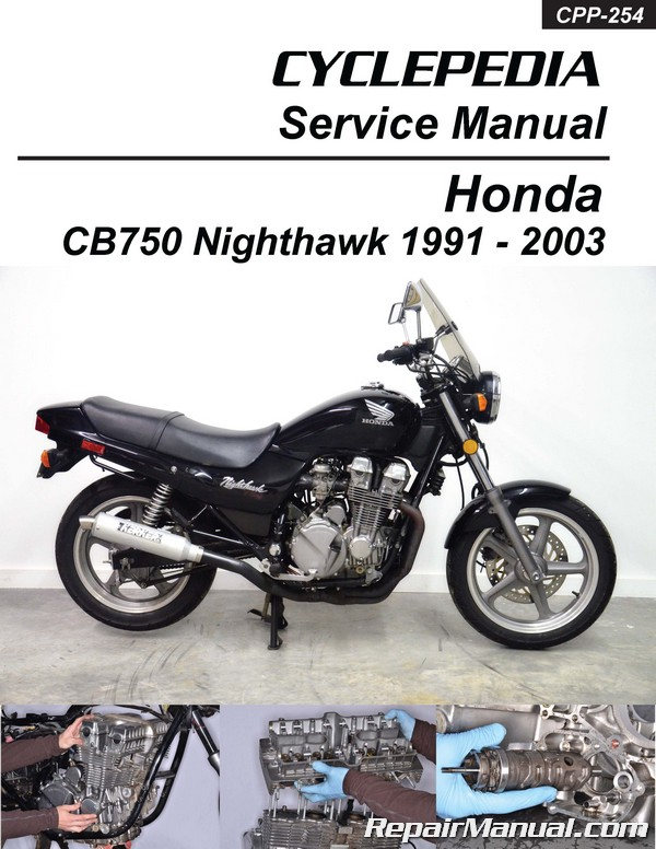1991 – 2003 Honda CB750 Nighthawk Cyclepedia Printed Motorcycle Service  Manual
