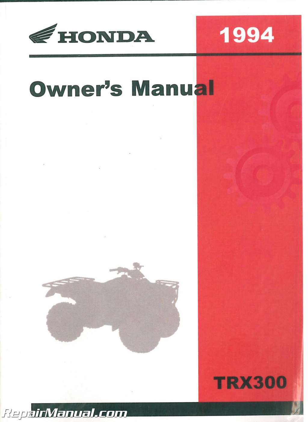 1994 honda trx300 fourtrax 300 atv owners manual rh repairmanual com honda atv owners manual download atv owners manual downloads