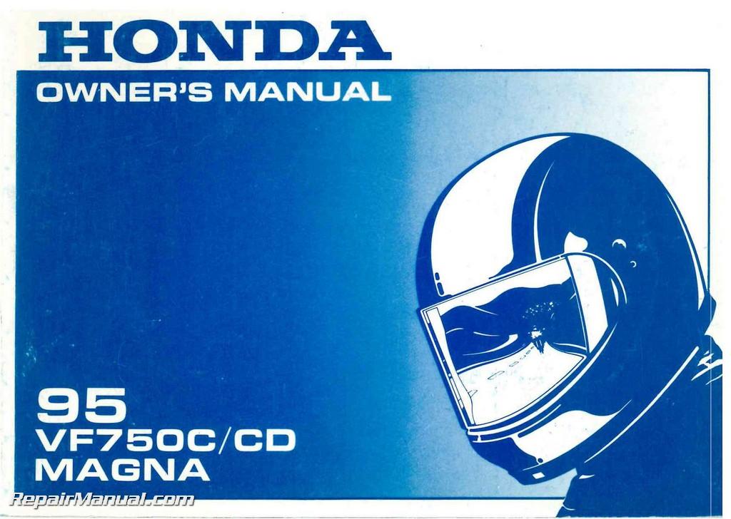 1995 honda vf750 magna motorcycle owner manual rh repairmanual com 1999 Honda Magna Sissy Bar 1999 Honda Magna Sissy Bar