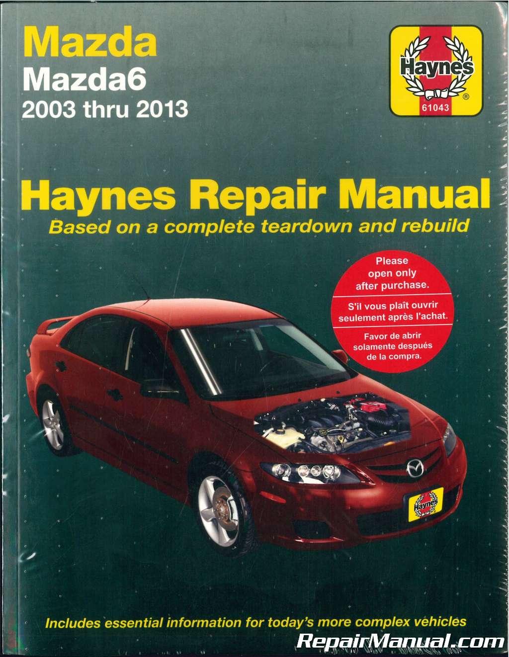 2003 2013 mazda 6 haynes automotive repair manual rh repairmanual com mazda 6 repair manual pdf free mazda 6 repair manual free
