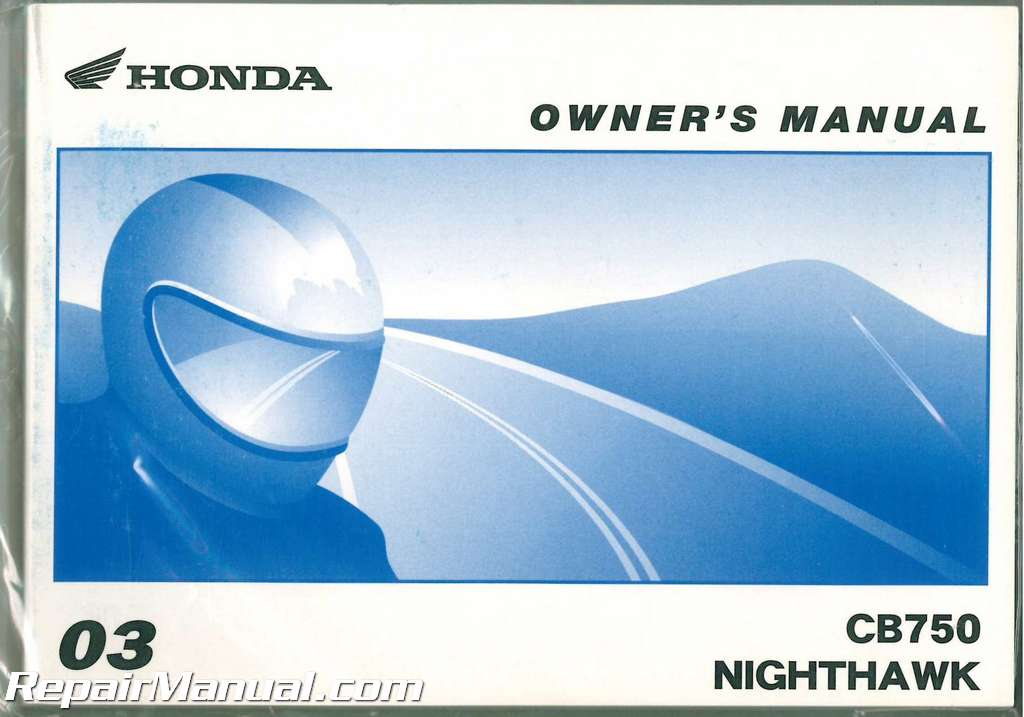 2003 Honda CB750 Nighthawk Motorcycle Owners Manual