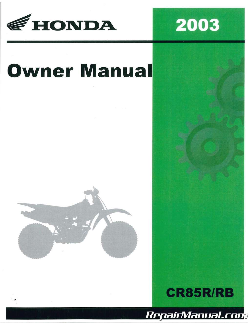 2003-Honda-CR85R-CR85RB-Motorcycle-Owners-Manual-Competition- ...
