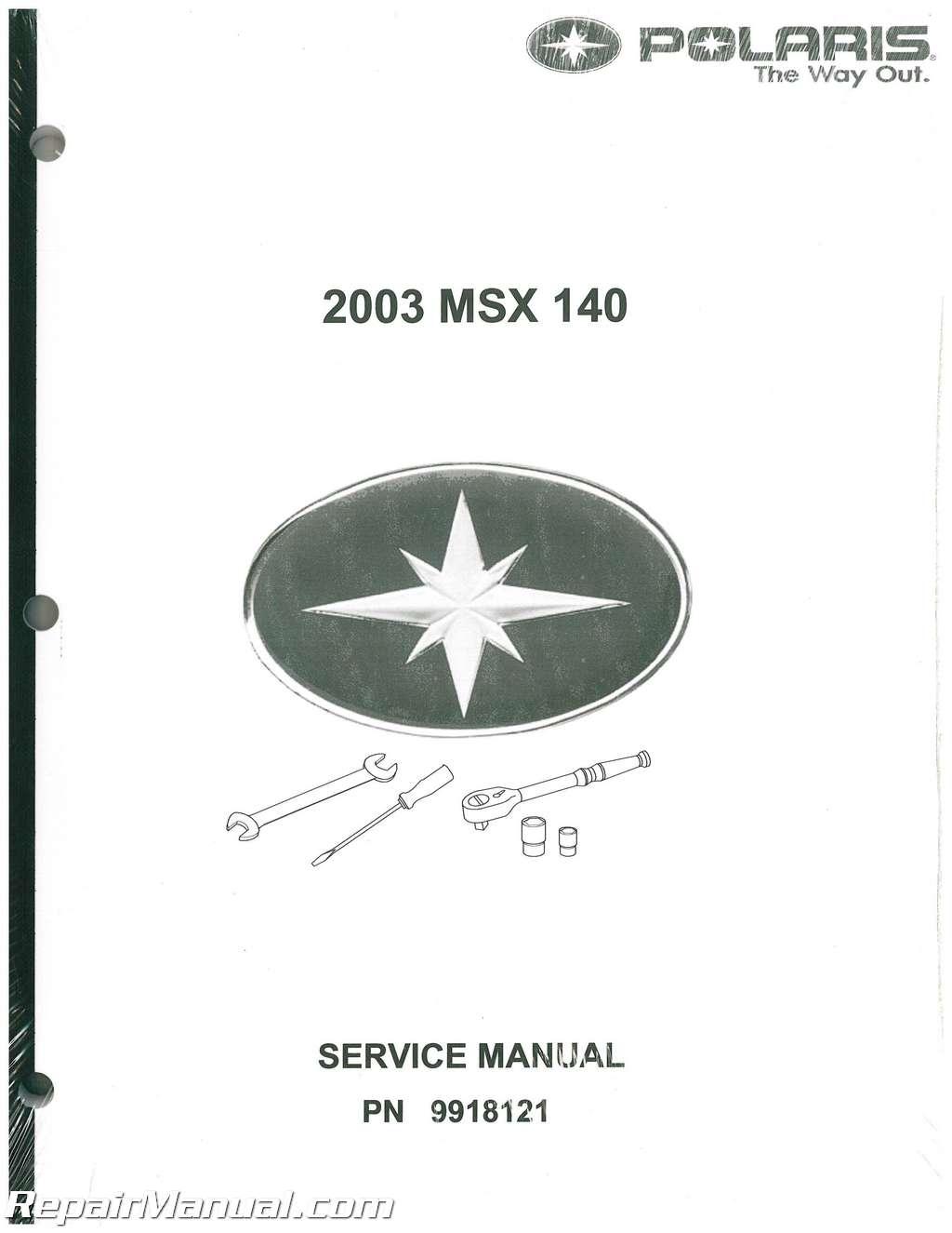 2003 polaris msx 140 service manual rh repairmanual com Polaris MSX 140 Troubleshooting 2003 Polaris MSX 140 Specifications