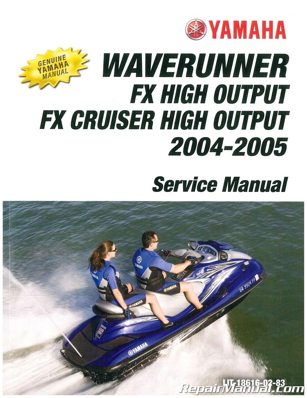 2004-2005 Yamaha FX1000AD FX1100D Waverunner FX Cruiser High Output Service  Manual