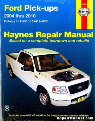 2004-2010 Ford Full-Size F-150 Pickups 2WD 4WD Repair Manual