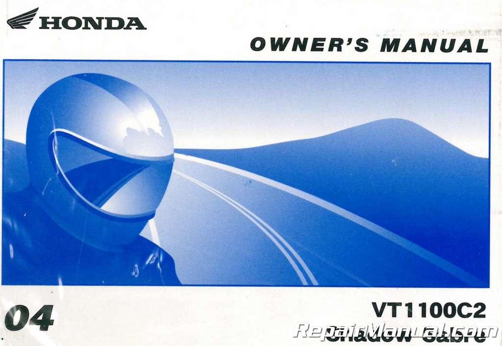 2004 Honda Vt1100c2 Shadow Sabre Motorcycle Owners Manual