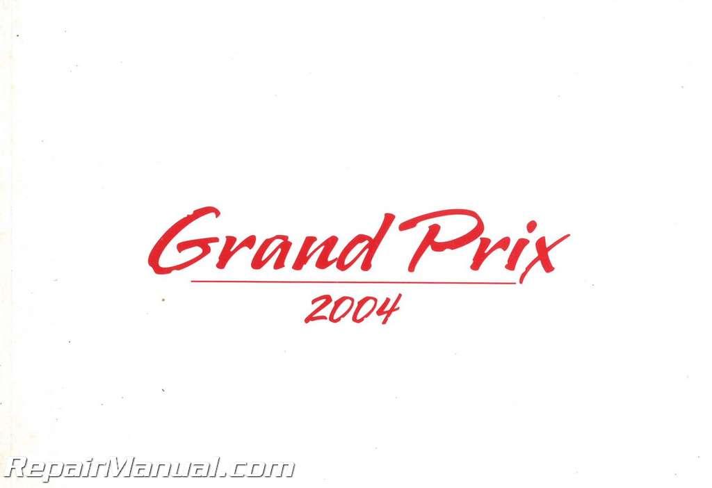 2004 pontiac grand prix owners manual rh repairmanual com 2004 pontiac grand prix gtp owners manual 2004 pontiac grand am repair manual