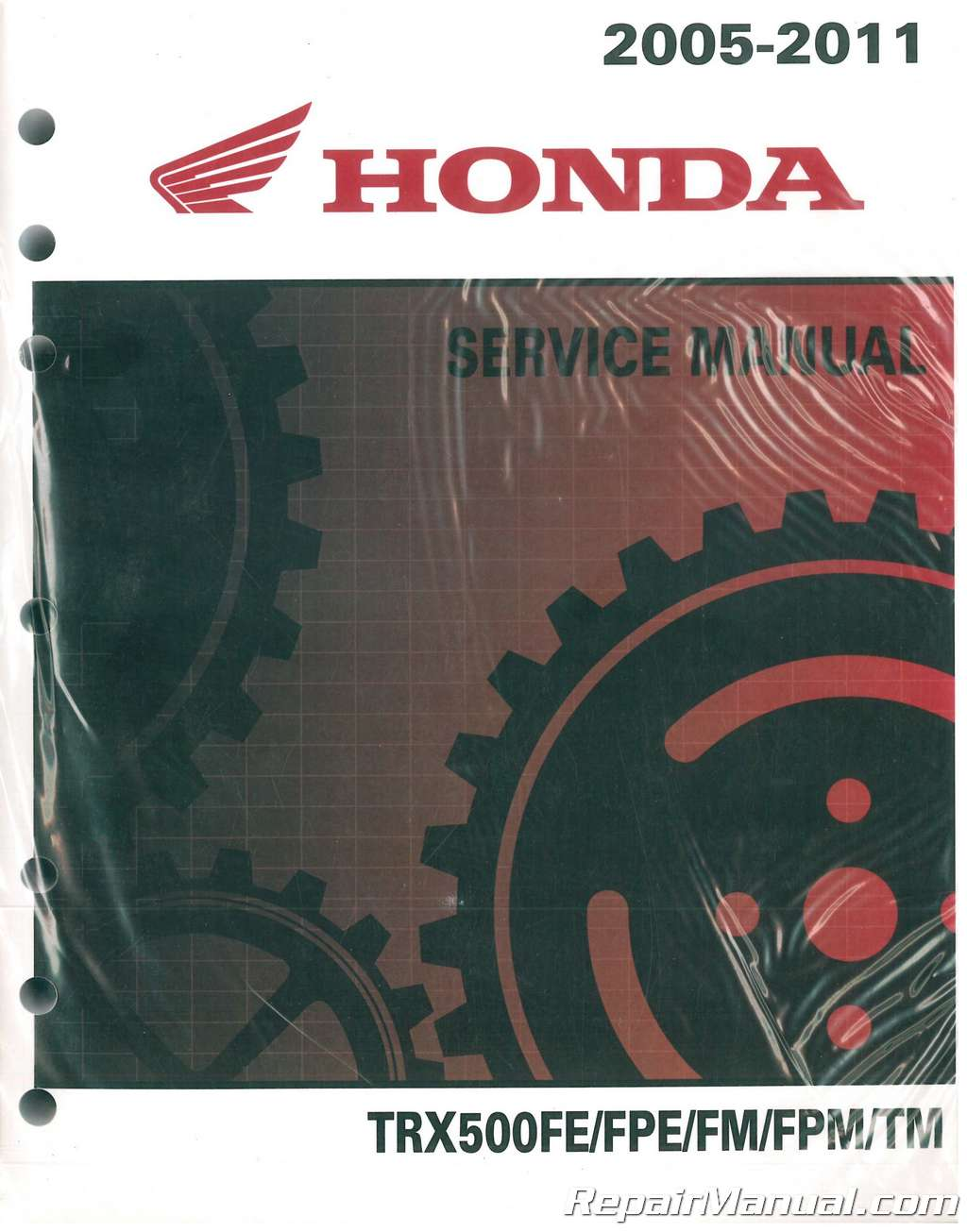 2005-2011 Honda TRX500FE FPE FM FPM TM Fourtrax Foreman ATV Service Manual