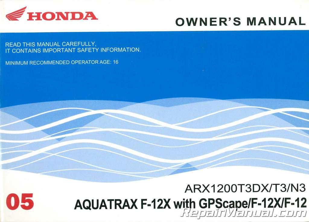 2005 honda arx1200t3dx t3 n3 owners manual rh repairmanual com Honda Motorcycle Service Manual Honda Lawn Mower Service Manuals