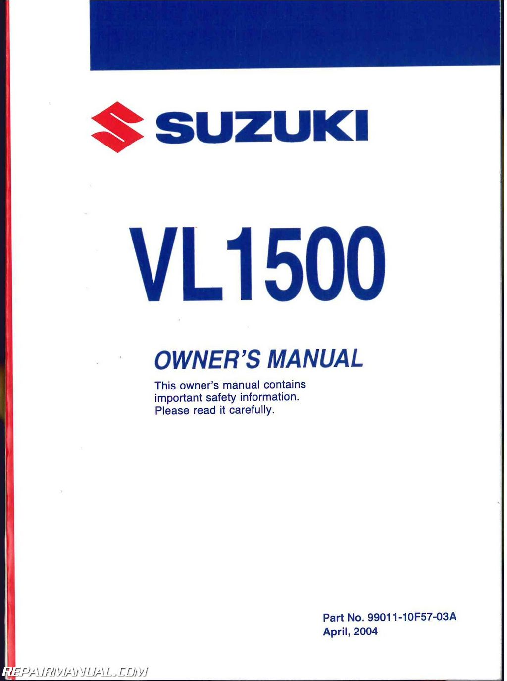 2005 suzuki boulevard c90 c90t vl1500 motorcycle owners manual rh repairmanual com 2005 owners manual great west classic 2005 owners manual ford f150