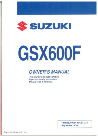 2004 Suzuki Katana GSX600F Motorcycle Owners Manual