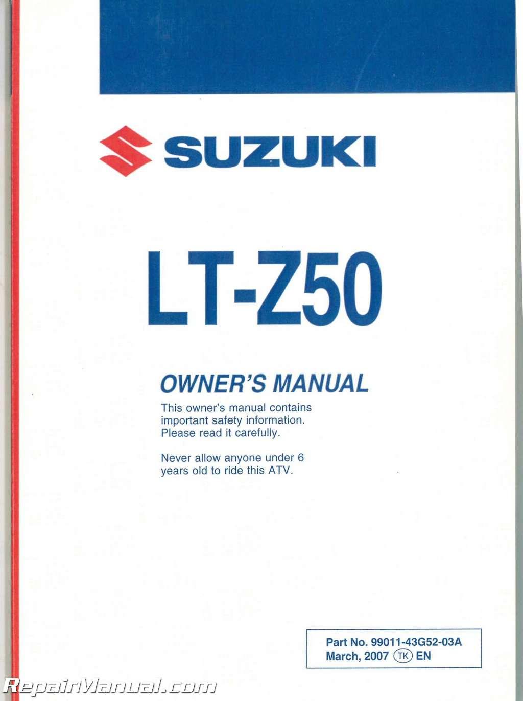 2006 2008 suzuki lt z50 quadsport atv owners manual rh repairmanual com suzuki atv owners manuals free download suzuki atv service manual free download
