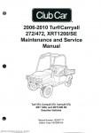 2006-2010 Club Car Turf, Carryall 272 472, XRT1200 SE Turf 272, Carryall 272, Carryall 472, XRT 1200, and XRT1200 SE Gas Service Manual