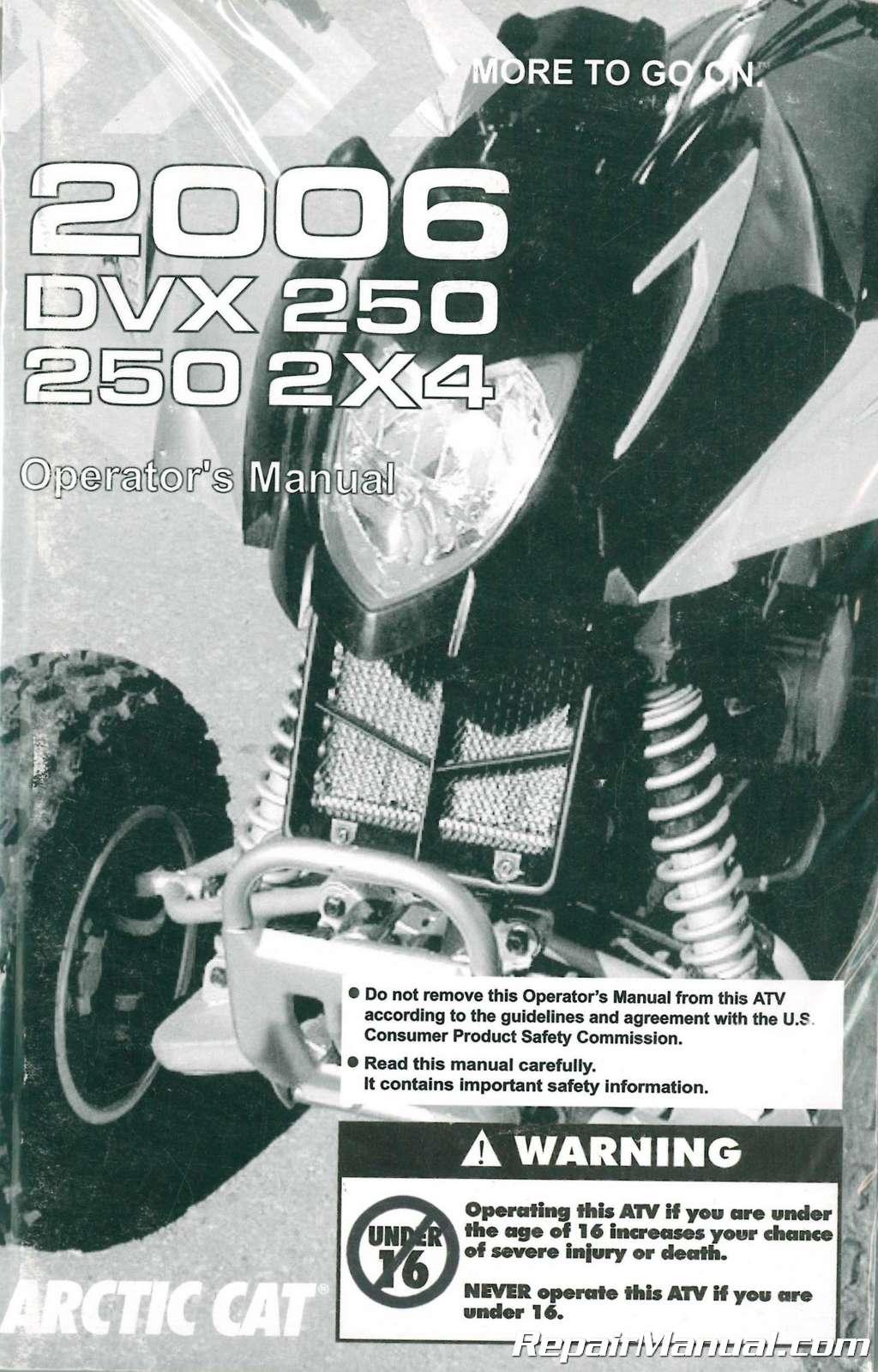 2006 Arctic Cat 250 Dvx Utility Atv Owners Manual