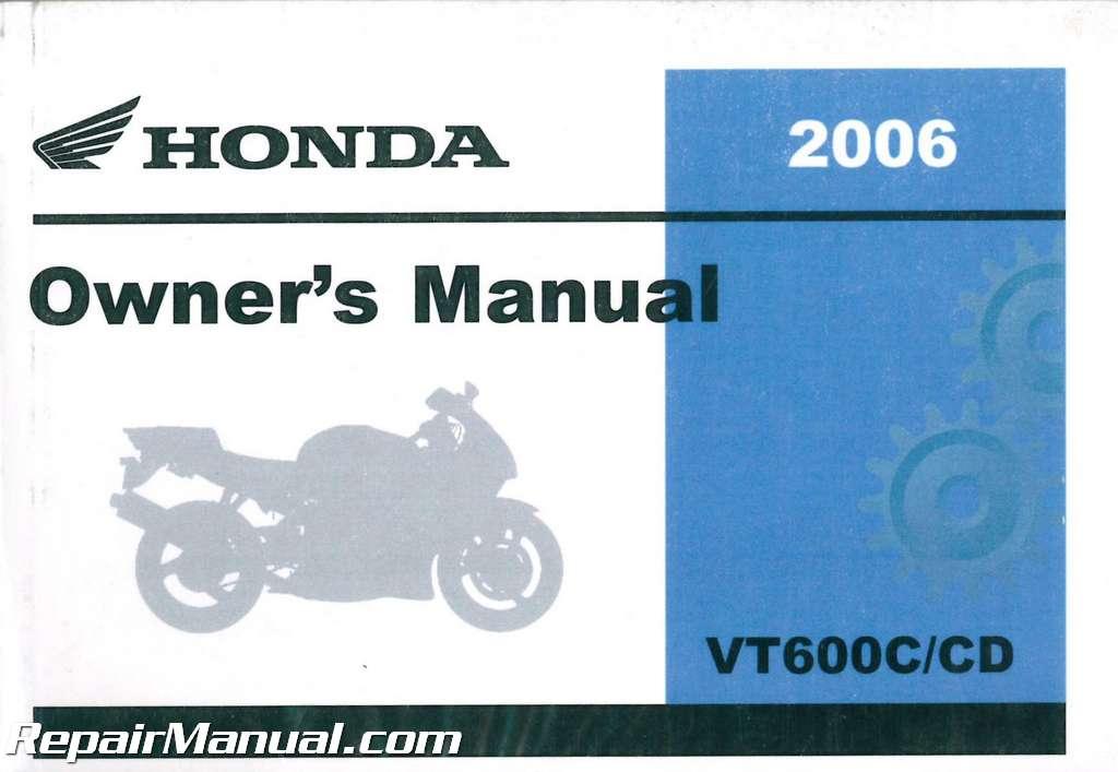 2006 honda vt600c vt600cd motorcycle owners manual rh repairmanual com Honda Powersports honda vt600c service manual