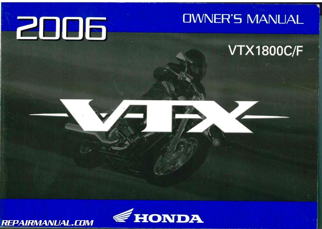 2006 honda vtx1800c f motorcycle owners manual rh repairmanual com motorcycle owners manuals yamaha motorcycle owners manuals yamaha