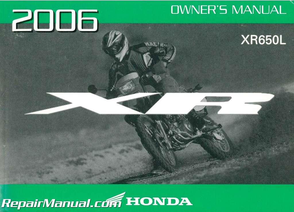 2006 honda xr650l motorcycle owners manual rh repairmanual com 2009 honda xr650l owner's manual honda xr650l service manual free download