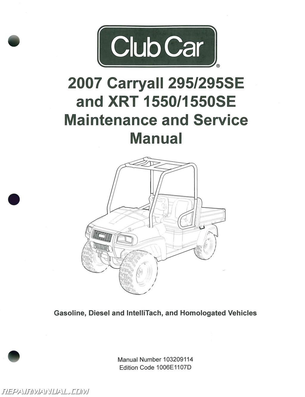 2007 club car carryall service manual 295  295se  u2013 xrt 1550  1550se gas  diesel  u2013 intellitach
