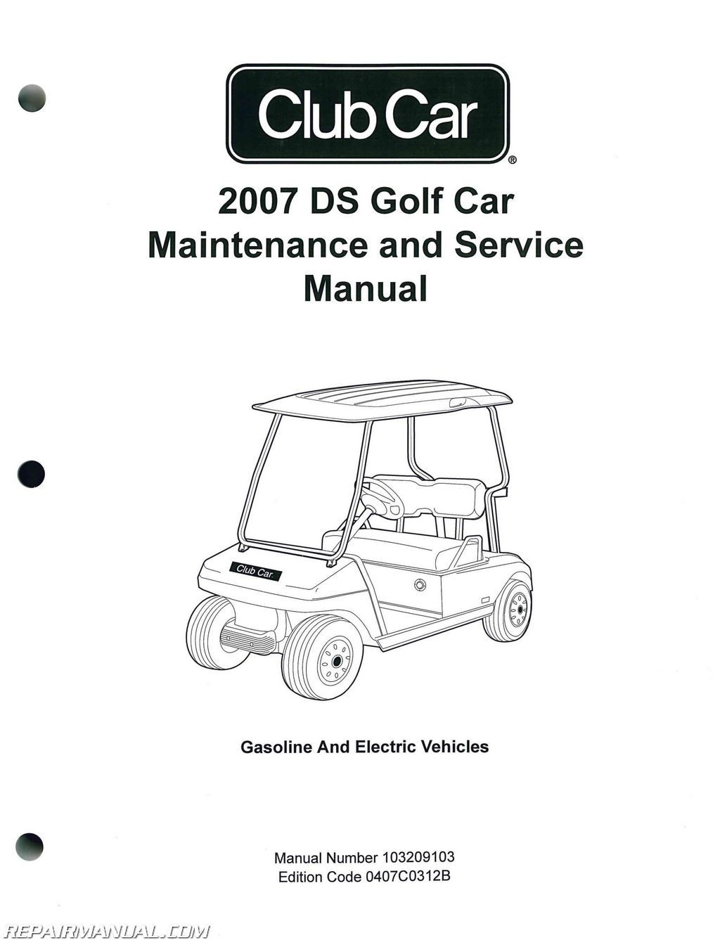 2007 Club Car Ds Golf Car Gas And Electric Golf Cart Service Manual