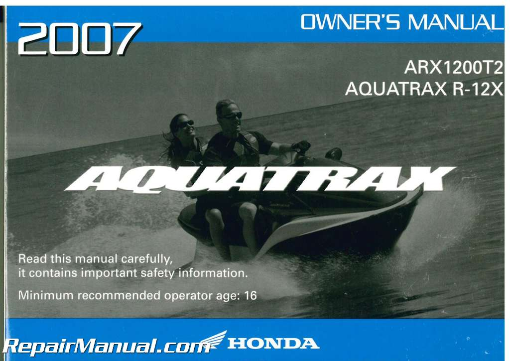 2007 honda arx1200t2 aquatrax r 12x owners manual Honda Aquatrax Engine Honda Aquatrax Engine