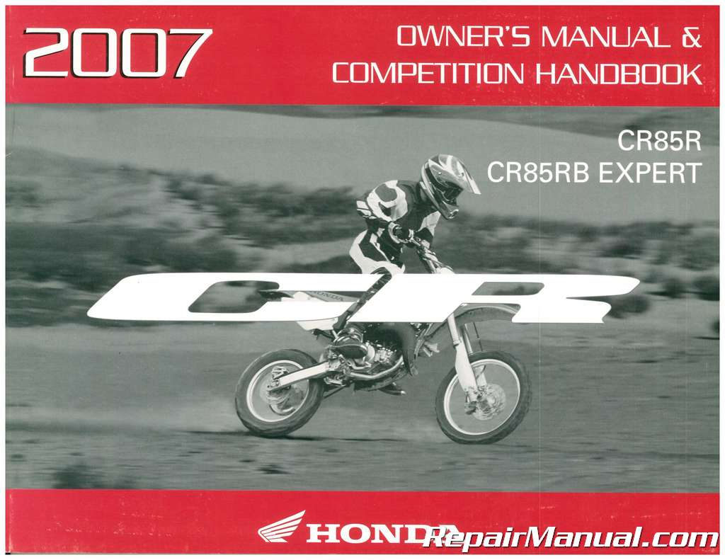 2007 Honda CR85R CR85RB Expert Motorcycle Owners Manual & Competition  Handbook