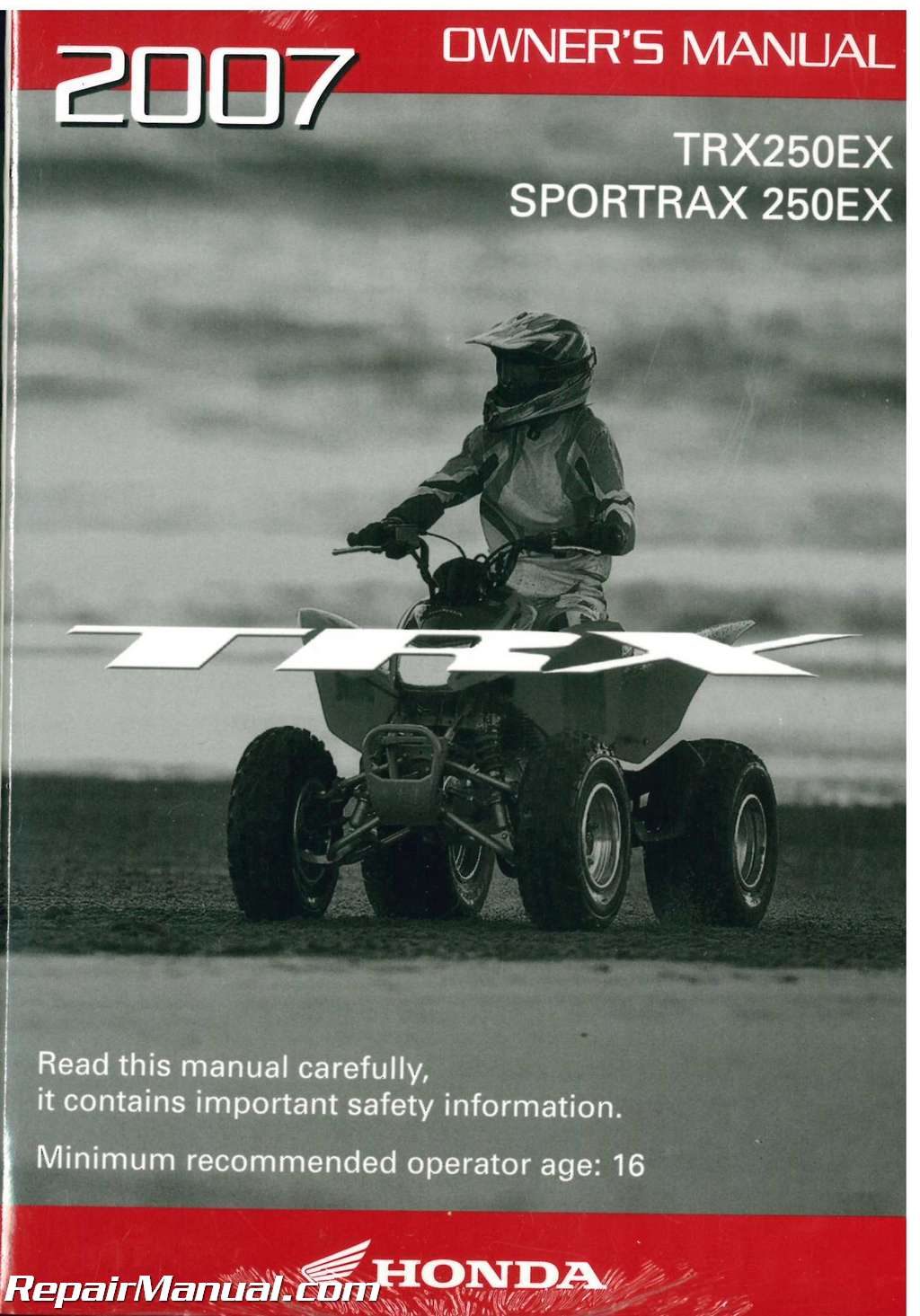 2007 honda trx250ex sportrax atv owners manual rh repairmanual com Honda TRX  250X honda fourtrax 250 trx 250 service manual