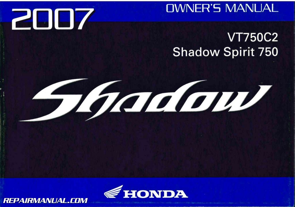 2007 honda vt750c2 shadow spirit motorcycle owners manual rh repairmanual com 2007 honda shadow aero 750 owners manual pdf 2007 honda shadow owners manual download
