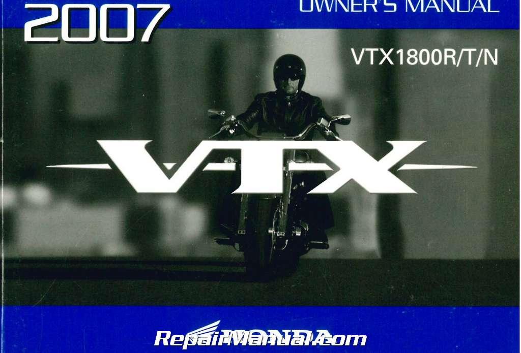 2007 honda vtx1800 r t n motorcycle owners manual rh repairmanual com 2004 vtx 1800 service manual 2005 honda vtx 1800 service manual pdf