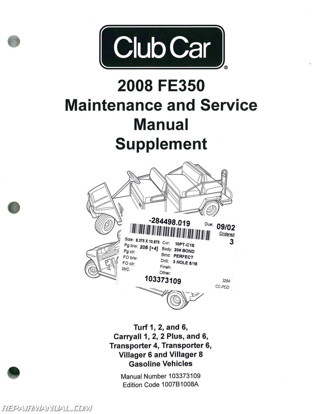 2008 Club Car FE350 Gasoline Maintenance Golf Cart Service Manual Supplement