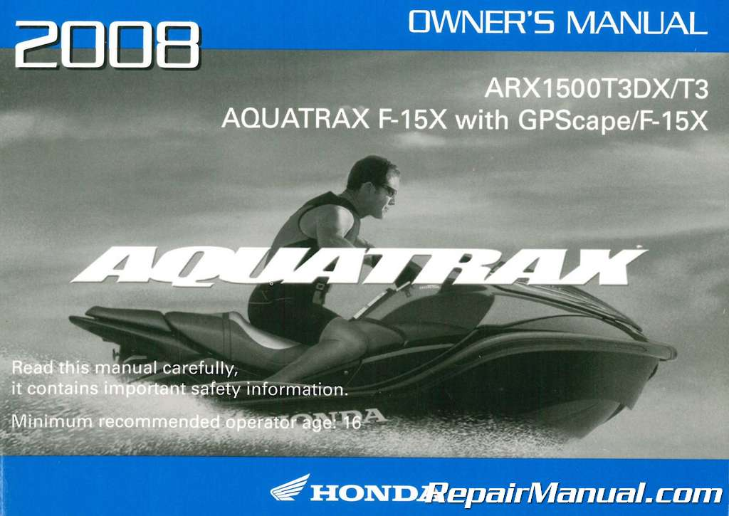 2008 honda arx1500t3 t3dx aquatrax factory owners manual rh repairmanual com Honda Aquatrax Turbo Honda Aquatrax Maintenance