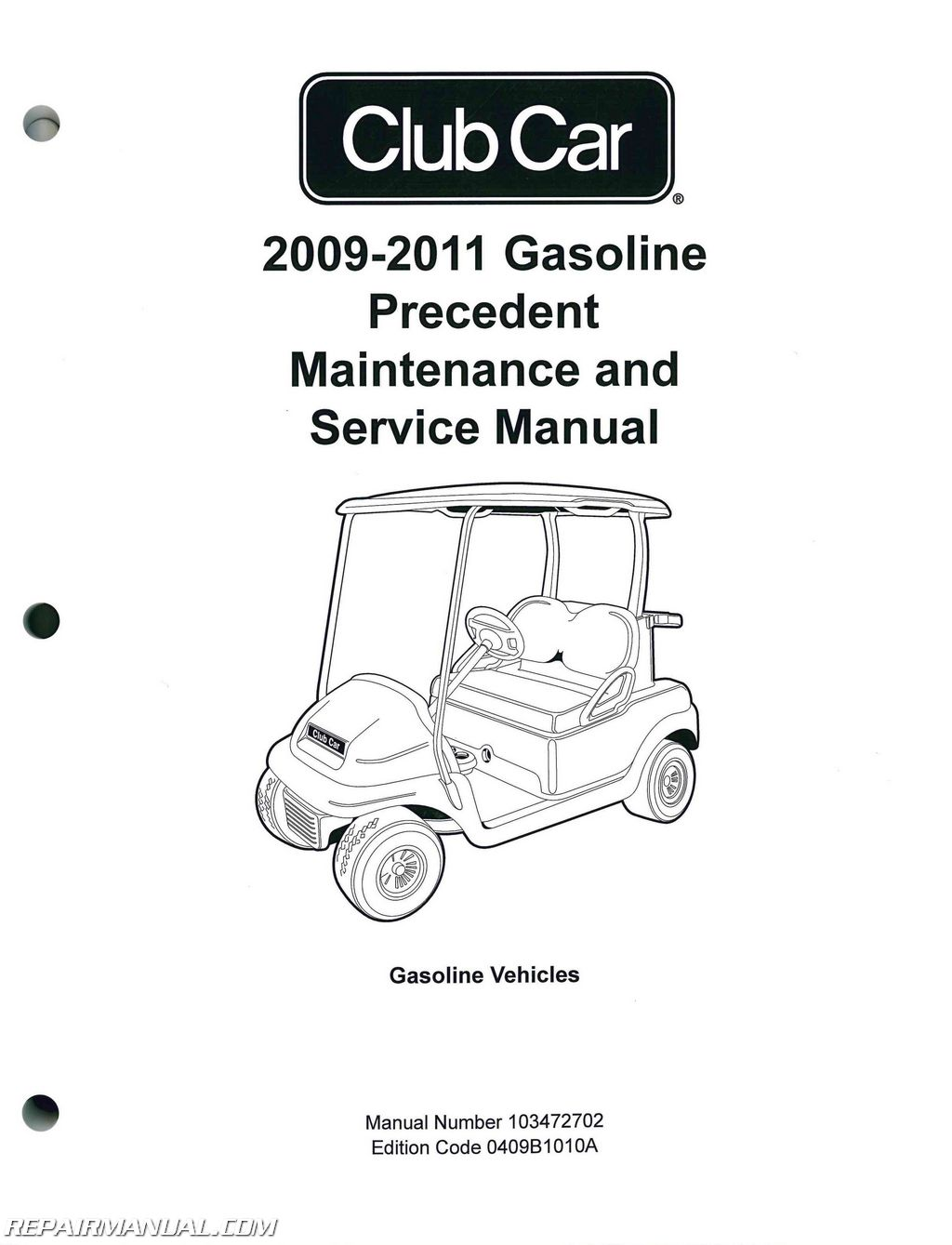 2009 2011 club car gasoline precedent maintenance and service manual rh repairmanual com Owner's Manual Service ManualsOnline